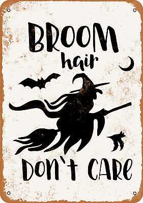 Metal Sign - Broom Hair, Don't Care, Witch and Bats - Vintage Look