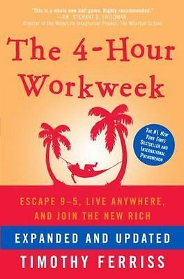 The 4-Hour Work Week : Escape 9-5, Live Anywhere..By Timothy Ferriss~HB/DJ~