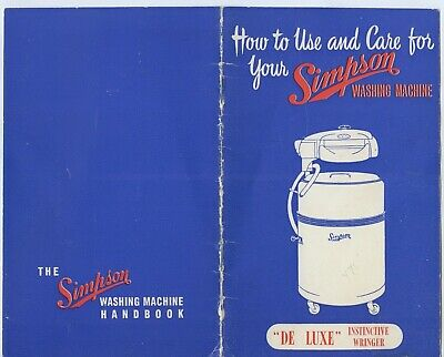 C.1960 How To Use & Care For Your Simpson Washing Machine 13 Page Booklet X14.