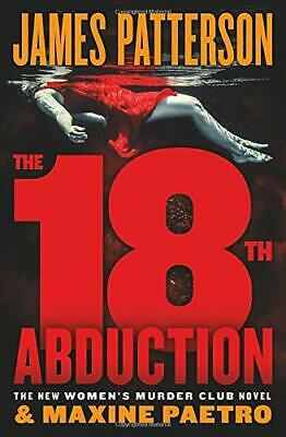 The 18th Abduction (Women's Murder Club) Hardcover, 2019 by James Patterson