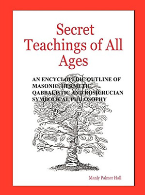 Hall Manly Palmer-Secret Teachings Of All Ages (US IMPORT) BOOK NEW