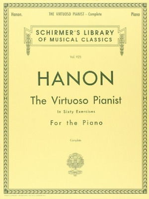 Hanon, C. L.-The Virtuoso Pianist In Sixty Exercises For The Piano BOOK NEUF