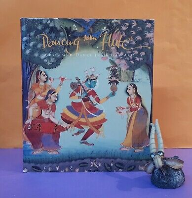 DANCING TO THE Flute: Music & Dance In Indian Art - $15 00 | PicClick