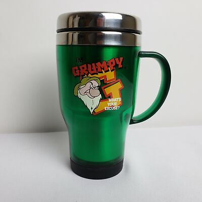 DISNEY I'M GRUMPY...WHAT'S YOUR EXCUSE Tumbler Travel Mug *AS IS*