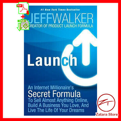 Launch: An Internet Millionaire's Secret To Sell Anything Online PDF,EPUB EB00k
