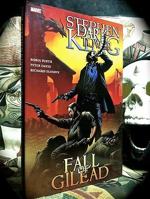 STEPHEN KING: DARK TOWER FALL OF GILEAD ~ MARVEL HORROR ~ 1ST PRINTING HC w/ D/J