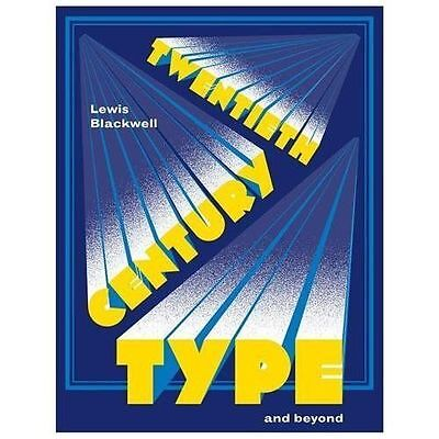 Twentieth Century Type and Beyond (Mini) by Blackwell, Lewis in Used - Like New