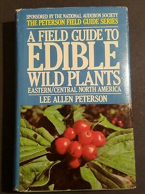 A Field Guide to Edible Wild Plants of Eastern & Central North America HARDCOVER
