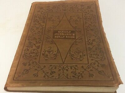 Antique 1923 Leather Bound Elbert Hubbard's Scrap Book Roycrofters Craftsman