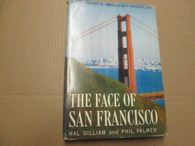 Good - The Face of San Francisco: A Fond Portrait of America's Most Beautiful Ci