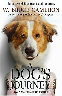A Dogs Journey: A Novel (A Dogs Purpose) Paperback, 2019