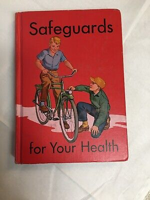 Safeguards for Your Health by Burkard/Maroney/Irwin, HC, 1958