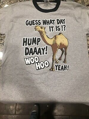 39ece703 HUMP DAY CAMEL Guess What Day It Is Funny Wednesday T-Shirt Tee ...