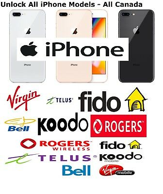 iPHONE UNLOCK 6/6S/7/8/PLUS/X - ALL MODELS BELL TELUS KOODO ROGERS VIRGIN 24 HRS