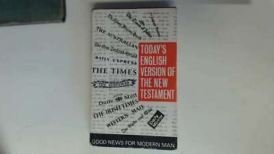 Good - Good News for the Modern Man: A New Testament in Today's English Version