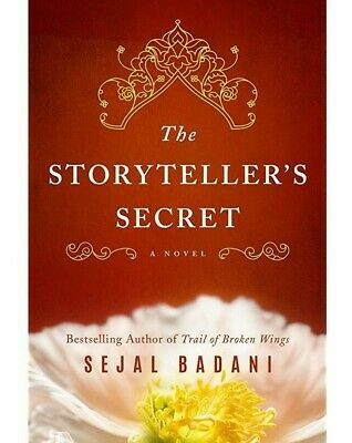 The Storyteller's Secret: A Novel by Sejal Badani e Book PDF and EPUB