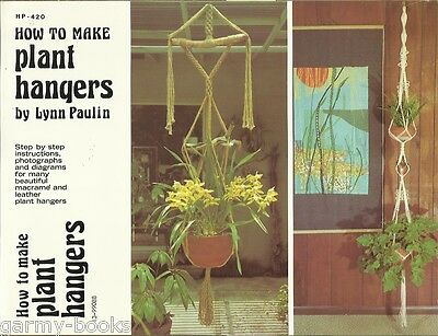 How To Make Plant Hangers Lynn Paulin Macrame & Leather Vintage Pattern Book NEW