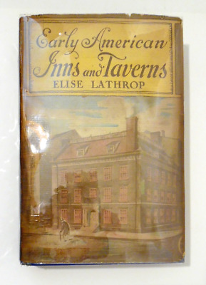 1936 EARLY INNS & TAVERNS homes illus history photos genealogy architecture dj