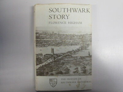 Acceptable - Southwark Story - Florence Higham 1955-01-01 First Printing, 1955.