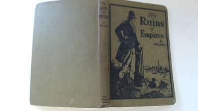 Acceptable - The Ruins : Or, a Survey of the Revolutions of Empires to Which is