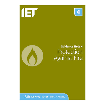 IET Guidance Note 4: Protection Against Fire 18th Edition