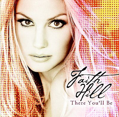 "Pop Rock: ""There you'll be"" von FAITH HILL"