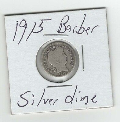 Silver 1915 P-Mint, Barber Dime,10 cents old silver coin
