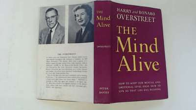 Good - THE MIND ALIVE - OVERSTREET 1956-01-01 A good condition dust jacket is pr