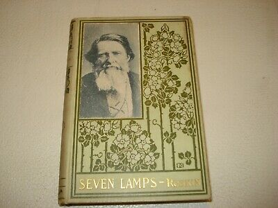 THE SEVEN LAMPS OF ARCHITECTURE Art Illustrated by John Ruskin   Thomas Crowell