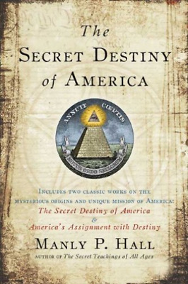 Hall, Manly P.-The Secret Destiny Of America (US IMPORT) BOOK NEW