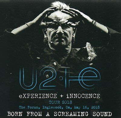 U2 - BORN FROM A SCREAMING SOUND (FORUM May 16th, 2018) - 2CD DIGISLEEVE - RARE