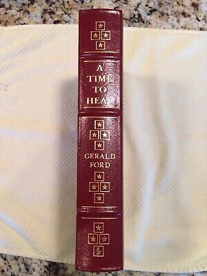 EASTON PRESS- Signed Edition A Time To Heal Gerald Ford
