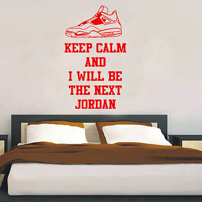 Keep Calm and Will Be The Next Jordan Kitchen for Wall Window Door Decal Sticker