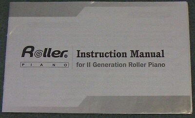 Roller Piano Instruction Manual for II Generation Roller Piano.