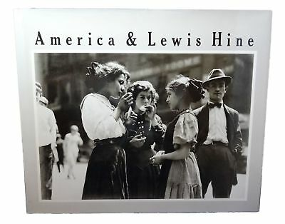 Alan Trachtenberg / America and Lewis Hine Photographs 1904-1940 1st ed 1977