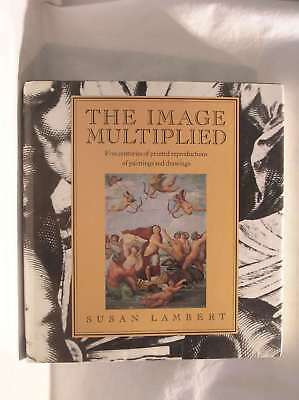 The Image Multiplied, Lambert, Susan, Excellent Book