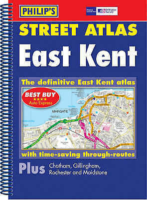 East Kent Street Atlas by Philips Maps (Spiral)