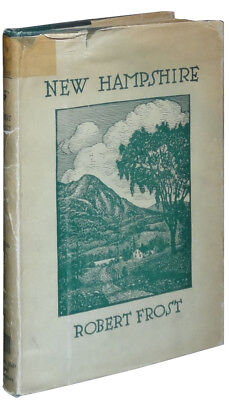 Robert Frost / New Hampshire First Edition 1923