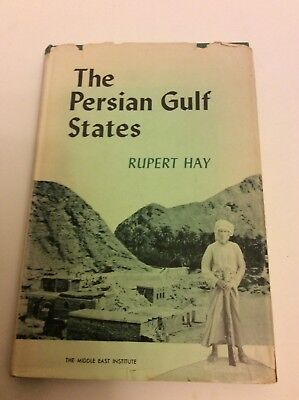 1959 The Persian Gulf States By Rupert Hay. 1st Edition. Middle East.Illustrated