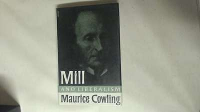 Acceptable - Mill and Liberalism - Cowling 1963-01-02   Cambridge University Pre
