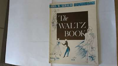 Good - The Waltz Book for Piano - John W. Schaum Not stated Good unmarked copy.