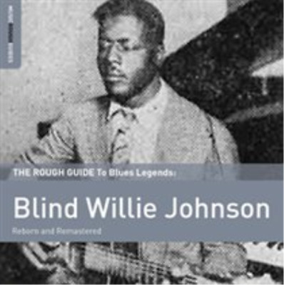 Blind Willie Johnson-The Rough Guide to Blind Willie Johnson (UK IMPORT) CD NEW