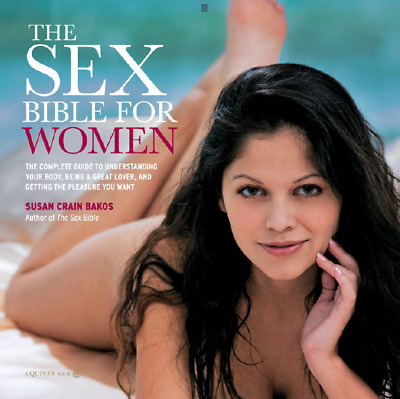 Ebook THE SEX BIBLE FOR WOMEN PDF Pictures Complete Guide for BODY LOVE PLEASURE