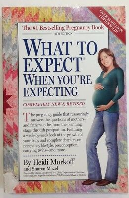 What To Expect When You're Expecting by Heidi Murkoff (2008 Paperback)