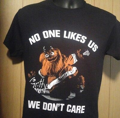 8bac744deee PHILADELPHIA FLYERS MASCOT Gritty No One Likes Me I Don t Care T ...
