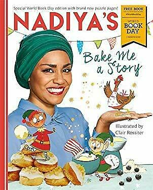 Nadiya's Bake Me a Story: World Book Day 2018 by Hussain, Nadiya-ExLibrary