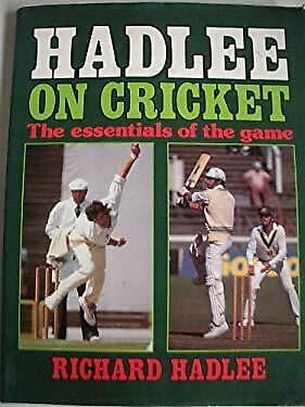 Hadlee on Cricket - the Essentials of the Game by Richard Hadlee