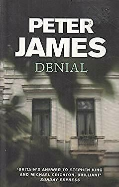 Denial : by Peter James-ExLibrary