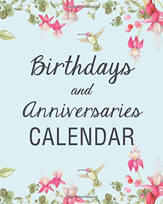 Birthdays and Anniversaries Calendar: A 130 Page Anniversary PAPERBACK NEW BOOK