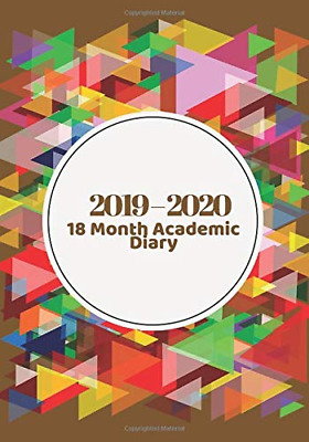 2019 - 2020 18 Months Academic Diary: Simple Easy To Use Aug PAPERBACK NEW BOOK